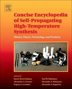 Concise Encyclopedia of Self-Propagating High-Temperature Synthesis: History, Theory, Technology, and Products - cover