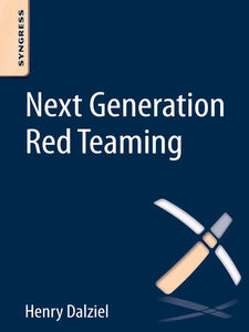 Ebook in inglese Next Generation Red Teaming Dalziel, Henry
