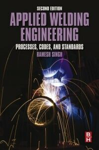 Ebook in inglese Applied Welding Engineering Singh, Ramesh