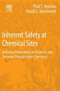 Ebook in inglese Inherent Safety at Chemical Sites Anastas, Paul T , Hammond, David G