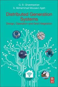 Distributed Generation Systems: Design, Operation and Grid Integration - Gevorg Gharehpetian,Mohammad Mousavi - cover