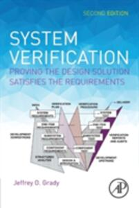 System Verification: Proving the Design Solution Satisfies the Requirements - Jeffrey O. Grady - cover
