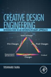 Creative Design Engineering: Introduction to an Interdisciplinary Approach - Toshiharu Taura - cover