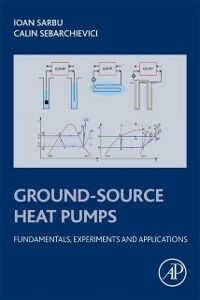 Foto Cover di Ground-Source Heat Pumps, Ebook inglese di Ioan Sarbu,Calin Sebarchievici, edito da Elsevier Science