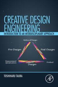 Foto Cover di Creative Design Engineering, Ebook inglese di Toshiharu Taura, edito da Elsevier Science