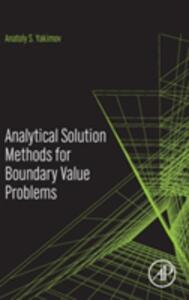 Analytical Solution Methods for Boundary Value Problems - A. S. Yakimov - cover