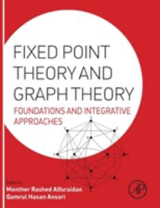 Fixed Point Theory and Graph Theory: Foundations and Integrative Approaches - cover