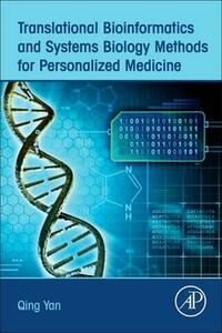 Translational Bioinformatics and Systems Biology Methods for Personalized Medicine - Qing Yan - cover
