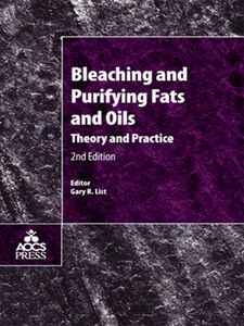 Foto Cover di Bleaching and Purifying Fats and Oils, Ebook inglese di Gary R. List, edito da Elsevier Science