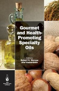 Ebook in inglese Gourmet and Health-Promoting Specialty Oils -, -