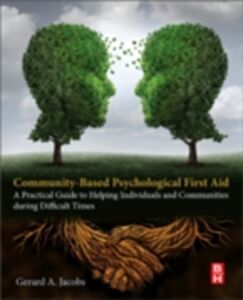 Foto Cover di Community-Based Psychological First Aid, Ebook inglese di Gerard A Jacobs, edito da Elsevier Science