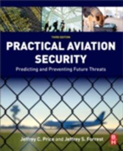 Ebook in inglese Practical Aviation Security Forrest, Jeffrey , Price, Jeffrey