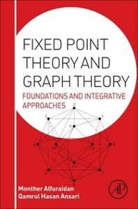 Ebook in inglese Fixed Point Theory and Graph Theory -, -