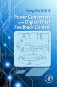 Ebook in inglese Power Converters with Digital Filter Feedback Control Wu, Keng C.