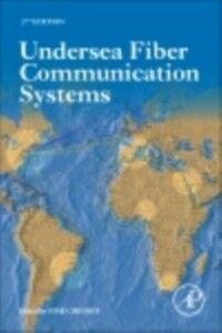 Foto Cover di Undersea Fiber Communication Systems, Ebook inglese di Jose Chesnoy, edito da Elsevier Science