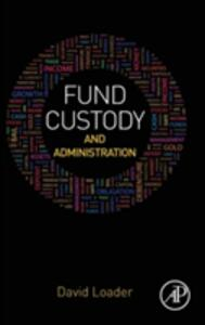 Fund Custody and Administration - David Loader - cover