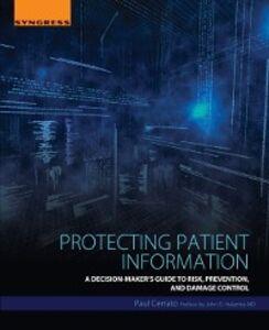 Foto Cover di Protecting Patient Information, Ebook inglese di Paul Cerrato, edito da Elsevier Science