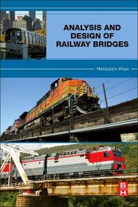 Analysis and Design of Railway Bridges - Mohiuddin Ali Khan - cover