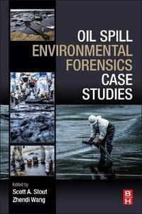 Oil Spill Environmental Forensics Case Studies - cover