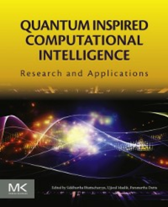 Ebook in inglese Quantum Inspired Computational Intelligence Bhattacharyya, Siddhartha , Dutta, Paramartha , Maulik, Ujjwal