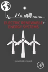 Electric Renewable Energy Systems - Muhammad H. Rashid - cover