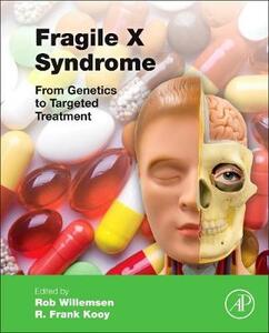 Fragile X Syndrome: From Genetics to Targeted Treatment - cover