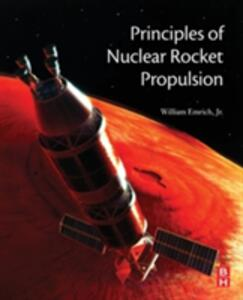 Principles of Nuclear Rocket Propulsion - William J. Emrich - cover