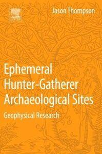 Ebook in inglese Ephemeral Hunter-Gatherer Archaeological Sites Thompson, Jason