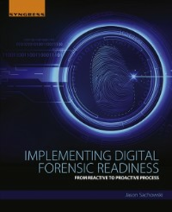 Ebook in inglese Implementing Digital Forensic Readiness Sachowski, Jason