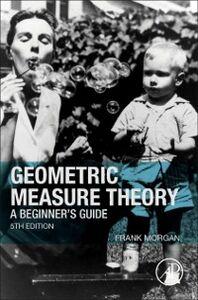 Foto Cover di Geometric Measure Theory, Ebook inglese di Frank Morgan, edito da Elsevier Science