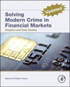 Ebook in inglese Solving Modern Crime In Financial Markets Frunza, Marius-Cristian