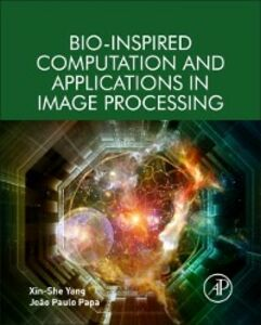 Ebook in inglese Bio-Inspired Computation and Applications in Image Processing Papa, Joao Paulo , Yang, Xin-She