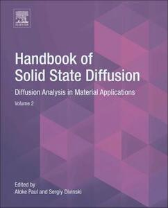 Handbook of Solid State Diffusion: Volume 2: Diffusion Analysis in Material Applications - cover