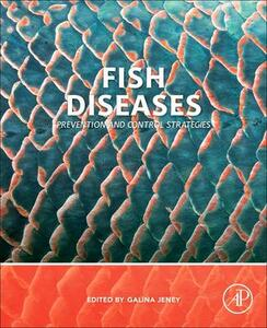 Fish Diseases: Prevention and Control Strategies - cover