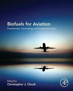 Biofuels for Aviation: Feedstocks, Technology and Implementation - cover