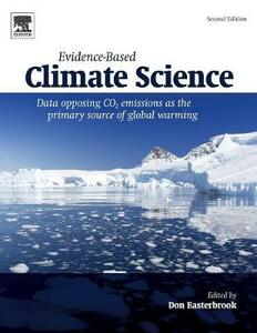 Evidence-Based Climate Science: Data Opposing CO2 Emissions as the Primary Source of Global Warming - cover