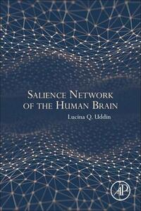 Salience Network of the Human Brain - Lucina Q. Uddin - cover