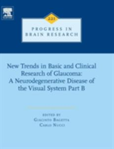 New Trends in Basic and Clinical Research of Glaucoma: A Neurodegenerative Disease of the Visual System - Part B - cover