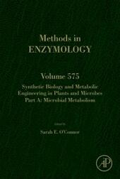 Synthetic Biology and Metabolic Engineering in Plants and Microbes Part A: Metabolism in Microbes