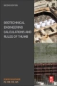 Foto Cover di Geotechnical Engineering Calculations and Rules of Thumb, Ebook inglese di Ruwan Abey Rajapakse, edito da Elsevier Science