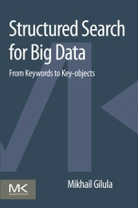 Ebook in inglese Structured Search for Big Data Gilula, Mikhail