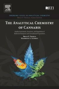 Foto Cover di Analytical Chemistry of Cannabis, Ebook inglese di Mahmoud ElSohly,Brian F Thomas, edito da Elsevier Science