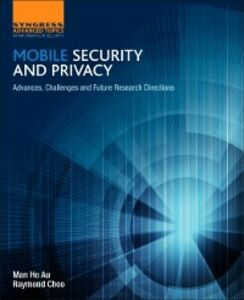 Ebook in inglese Mobile Security and Privacy Au, Man Ho , Choo, Raymond
