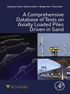 Foto Cover di A Comprehensive Database of Tests on Axially Loaded Piles Driven in Sand, Ebook inglese di AA.VV edito da Elsevier Science