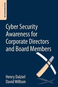 Cyber Security Awareness for Corporate Directors and Board Members - David Willson,Henry Dalziel - cover