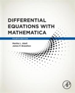 Differential Equations with Mathematica - Martha L. Abell,James P. Braselton - cover
