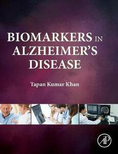 Biomarkers in Alzheimer's Disease - Tapan Khan - cover