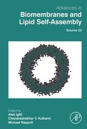 Advances in Biomembranes and Lipid Self-Assembly