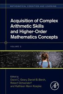 Acquisition of Complex Arithmetic Skills and Higher-Order Mathematics Concepts - cover