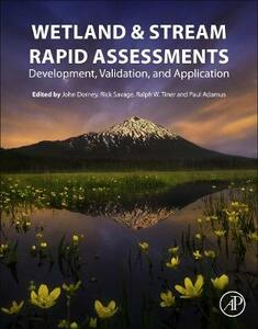 Wetland and Stream Rapid Assessments: Development, Validation, and Application - cover